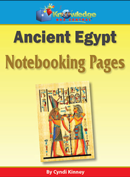 Ancient Egypt Notebooking Pages  -              By: Cyndi Kinney