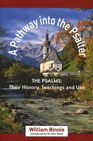 A Pathway into the Psalter  -     By: William Binnie