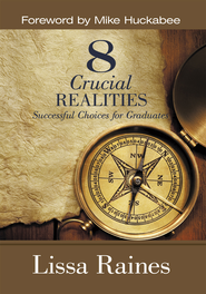 8 Crucial REALITIES: Successful Choices for Graduates - eBook  -     By: Lissa Raines