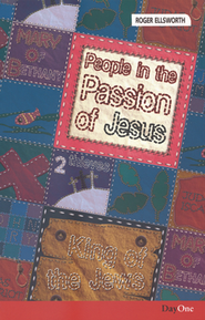 Face2face People in The Passion of Jesus   -     By: Roger Ellsworth