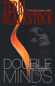 Double Minds  -              By: Terri Blackstock
