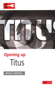 Opening Up Titus   -     By: David Campbell