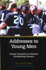 Addresses to Young Men  -     By: Daniel Baker