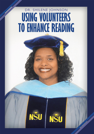 Using Volunteers to Enhance Reading - eBook  -     By: Dr. Shilene Johnson
