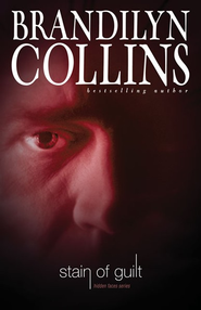 Stain of Guilt: Hidden Faces Series #2  -     By: Brandilyn Collins