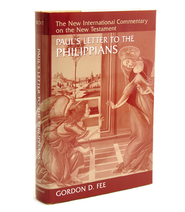Paul's Letter to the Philippians, Revised: New International Commentary on the New Testament [NICNT]  -              By: Gordon D. Fee