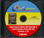 Exploring Creation with Zoology 3: Land Animals of the 6th Day Lapbook Package (Lessons 1-14) CD-Rom  -