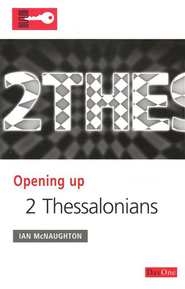 Opening Up 2 Thessalonians  -     By: Ian McNaughton