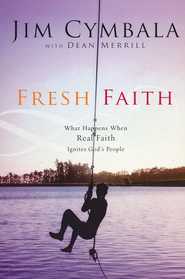 Fresh Faith   -     By: Jim Cymbala, Dean Merrill