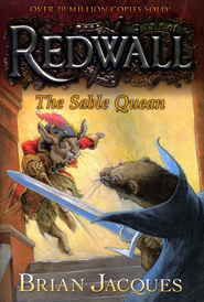 #21: The Sable Quean: A Tale of Redwall  -     By: Brian Jacques