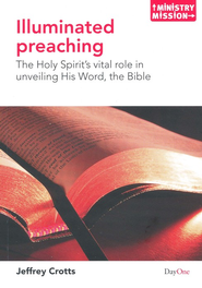 Illuminated Preaching                                              -     By: Jeffrey Crotts