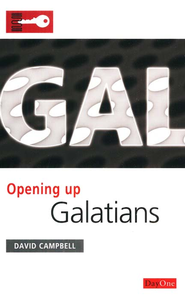 Opening Up Galatians   -              By: David Campbell