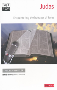 Face2face Judas: Encountering the Betrayer of Jesus   -     By: Andrew Wheeler