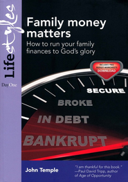 Family Money Matters: How to Run Your Family Finances to God's Glory - Slightly Imperfect  -     By: John Temple