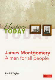 James Montgomery: A Man For All People   -     By: Paul S. Taylor