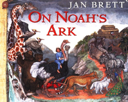 On Noah's Ark  -     By: Jan Brett