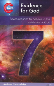 Evidence for God: Seven Reasons to Believe in the Existence of God  -     By: Andy Christofides
