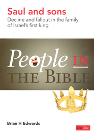 Saul and Sons: Decline and Fallout in the Family of Israel's First King  -     By: Brian H. Edwards