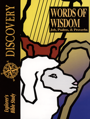 Bible Discovery: Words of Wisdom (Job, Psalms & Proverbs), Student Workbook  -