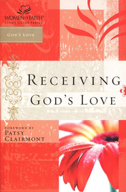 Receiving God's Love, Women of Faith Bible Studies   -