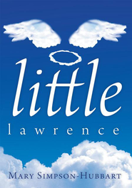 Little Lawrence - eBook  -     By: Mary Simpson-Hubbart