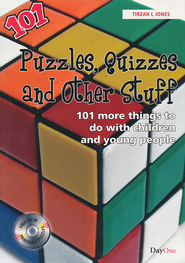 Puzzles, Quizzes and Other Stuff: 101 More Things to do with Children and Young People  -     By: Tirzah L. Jones