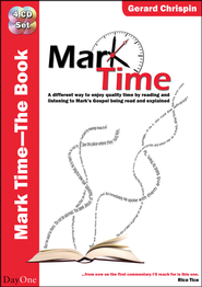 Mark Time! Main Book: A Different Way to Enjoy Quality Time by Reading and Listening to Mark's Gospel Being Read and Explained  -     By: Gerard Chrispin