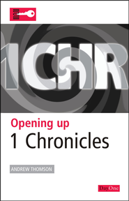Opening Up 1 Chronicles  -     By: Andrew Thompson