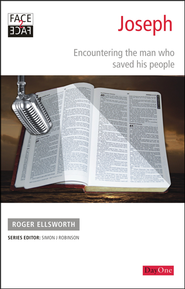 Face2face Joseph: Encountering the Man Who Waved His People  -     By: Roger Ellsworth