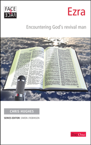 Face2face Ezra: Encountering God's Revival Man  -              By: Chris Hughes