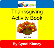 Thanksgiving Fun Activity Book  -              By: Cyndi Kinney