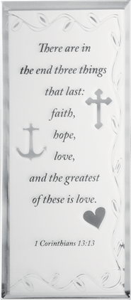 Faith, Hope, Love Mirrored Plaque  -