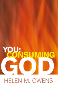 You: Consuming God - eBook  -     By: Helen M. Owens