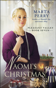 Naomi's Christmas, Pleasant Valley Series #7  -              By: Marta Perry