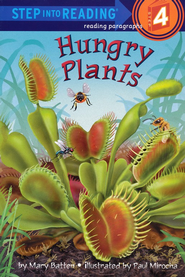 Hungry Plants  -     By: Mary Batten