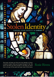 Stolen Identity: Finding Your Identity in Christ - eBook  -     By: Rosie Rivera