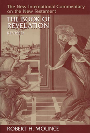 The Book of Revelation, Revised: New International Commentary on the New Testament [NICNT]  -              By: Robert Mounce