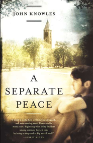 A Separate Peace  -     By: John Knowles