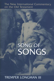 Song of Songs: New International Commentary on the Old Testament [NICOT]  -     By: Tremper Longman III