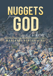 Nuggets from God and Mom - eBook  -     By: Margaret Henson King