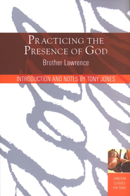 Practicing the Presence of God  -     By: Brother Lawrence, Tony Jones