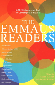 The Emmaus Readers: More Listening for God in Contemporary Fiction  -              By: Susan Felch, Gary Schmidt