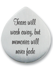 Tears Will Wash Away, But Memories Will Never Fade Photo Pocket Token  -
