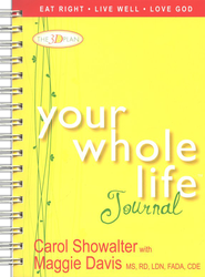 Your Whole Life Journal Spiral Bound  -     By: Carol Showalter