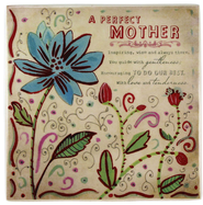 A Perfect Mother Ceramic Tile  -