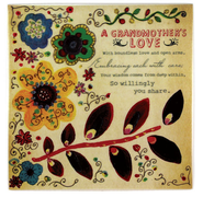 A Grandmother's Love Ceramic Tile  -