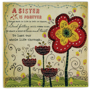 A Sister is Forever Ceramic Tile  -