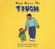 God Gave me Touch   -     By: Catherine Mackenzie