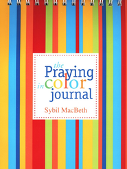 The Praying in Color Journal   -     By: Sybil MacBeth