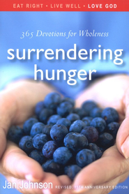 Surrendering Hunger: 365 Devotions for Wholeness  -     By: Jan Johnson